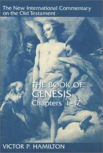 Book of Genesis, the Chapters 1-17 (New International Commentary On The Old Testament Series)