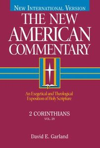 2 Corinthians (#29 in New American Commentary Series)