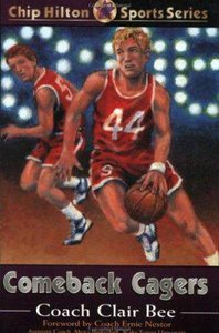 Comeback Cagers (#21 in Chip Hilton Sports Series)