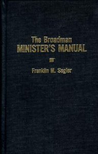 The Broadman Ministers Manual