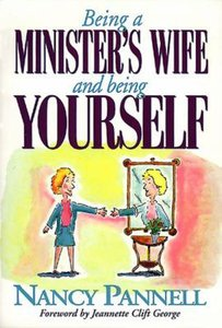 Being a Ministers Wife and Being Yourself