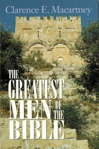 The Greatest Men of the Bible