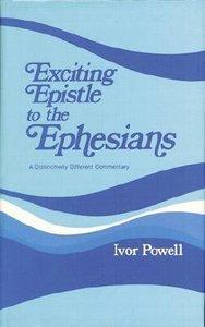 Exciting Epistle to the Ephesians