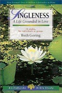 Singleness (Lifeguide Bible Study Series)