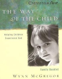 The Way of the Child (Family Booklet) (Companions In Christ Series)