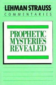 Lsc: Prophetic Mysteries Revealed