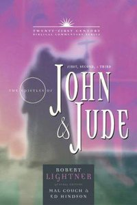 The Epistles of 1,2,3 John & Jude (21st Century Biblical Commentary Series)