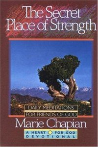 Heart For God #05: The Secret Place of Strength