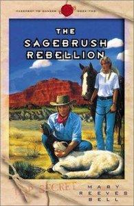Sagebrush Rebellion (#02 in Passport To Danger Series)