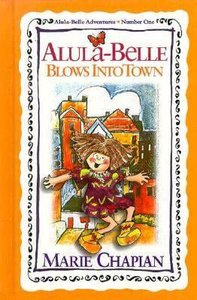 Alula-Belle Adventures #01: Alula-Belle Blows Into Town