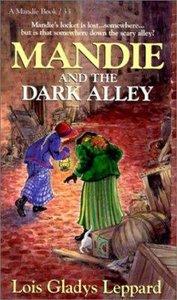 Mandie and the Dark Alley (#33 in Mandie Series)