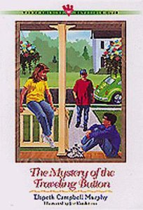 Mystery of the Travelling Button (#16 in Three Cousins Dc Series)