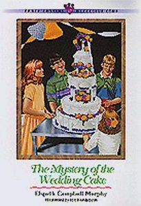 Mystery of the Wedding Cake (#19 in Three Cousins Dc Series)