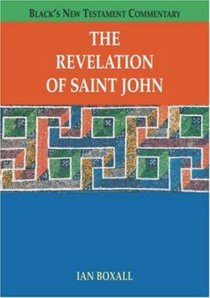 The Revelation of Saint John (Blacks New Testament Commentary Series)