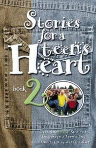 Stories For a Teens Heart (Book 2)