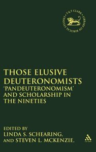 Those Elusive Deuteronomists (Journal For The Study Of The Old Testament Supplement Series)