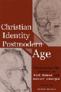 Christian Identity in a Postmodern Age