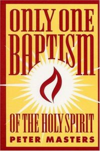 Only One Baptism of the Holy Spirit