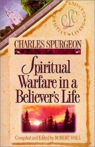 Spiritual Warfare in a Believers Life