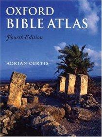 Oxford Bible Atlas (4th Edition)
