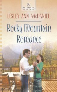 Rocky Mountain Romance (#1084 in Heartsong Series)