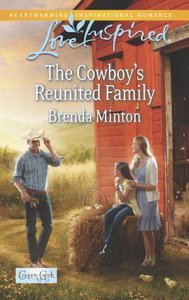 The Cowboys Reunited Family (Cooper Creek) (Love Inspired Series)