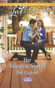 Her Valentine Sheriff (Serendipity Sweethearts) (Love Inspired Series)