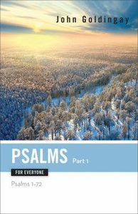 Psalms For Everyone (Part 1) (Old Testament Guide For Everyone Series)