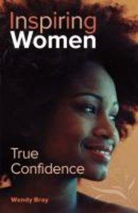 True Confidence (Inspiring Women Series)