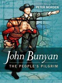 The John Bunyan - Peoples Pilgrim