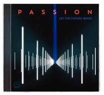2013 Passion: Let the Future Begin