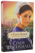 For Every Season (#03 in Amish Vines And Orchards Series)