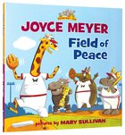 Field of Peace (Everyday Zoo Series)