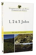 1, 2 and 3 John (Understanding The Bible Commentary Series)
