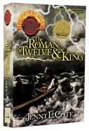 Roman, the Twelve and the King, the (#02 in Epic Order Of The Seven Series)