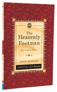 Heavenly Footman, The: How to Get to Heaven (Christian Heritage Puritan Series)