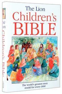 The Lion Childrens Bible (2nd Edition)
