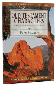Old Testament Characters (Lifeguide Bible Study Series)