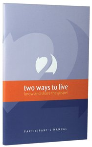 Two Ways to Live (Participants Manual)