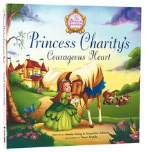 Princess Charitys Courageous Heart