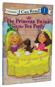 Princess Twins and the Tea Party (I Can Read!1/princess Twins Series)