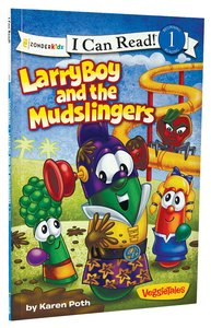 Larryboy and the Mudslingers (I Can Read!1/veggietales Series)
