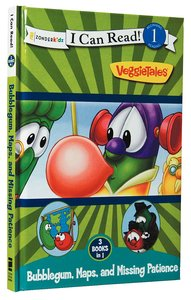 Bubblegum, Maps, and Missing Patience (I Can Read!1/veggietales Series)