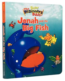 Baby Beginners Bible: Jonah and the Big Fish (9780310737735 Series)