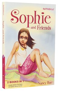Sophies First Dance #05 & Sophies Stormy Summer #06 (2in1) (Faithgirlz! Sophie Series)