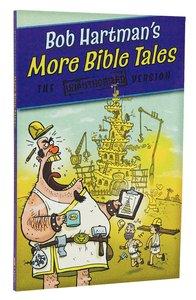 Bob Hartmans More Bible Tales