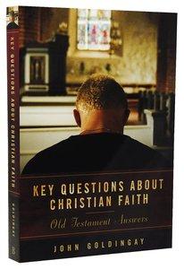 Key Questions About Christian Faith