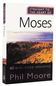 Moses (Straight To The Heart Of Series)