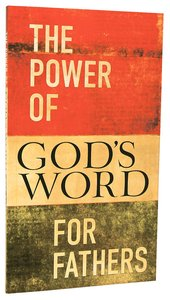 The Power of Gods Word For Fathers (Nkjv)