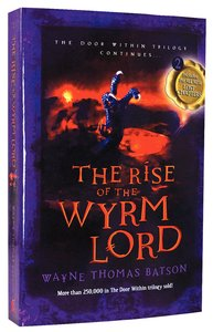 The Rise of the Wyrm Lord (#02 in Door Within Trilogy Series)